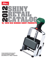 » Click Here to View the Shiney Retail Catalog PDF